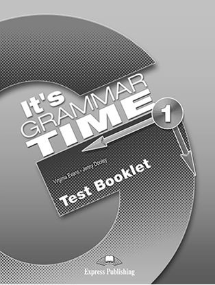 Εικόνα της It's Grammar Time 1 - Test Booklet