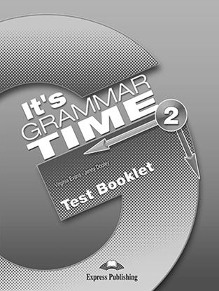 Εικόνα της It's Grammar Time 2 - Test Booklet