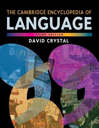 Εικόνα της CAMBRIDGE ENCYCLOPEDIA OF LANGUAGE 3RD ED PB