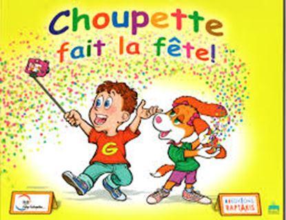 Εικόνα της CHOUPETTE FAIT LA FETE METHODE