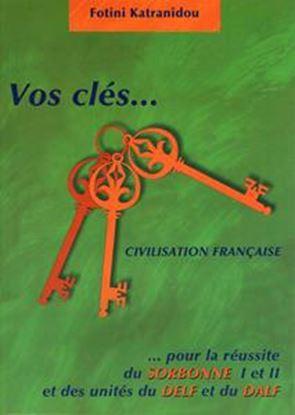 Εικόνα της VOS CLES CIVILISATION FRANCAIS METHODE