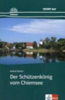 Εικόνα της TORT DAF HRKR : DER SCHUTZENKOENIG VOM CHIEMSEE (+ AUDIO CD)
