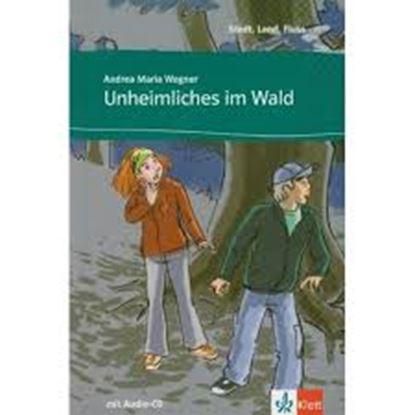 Εικόνα της STADT, LAND, FLUSS... : UNHEIMLICHES IM WALD (+ AUDIO CD)