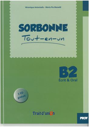 Εικόνα της SORBONNE TOUT-EN-UN B2 ECRIT & ORAL PROFESSEUR