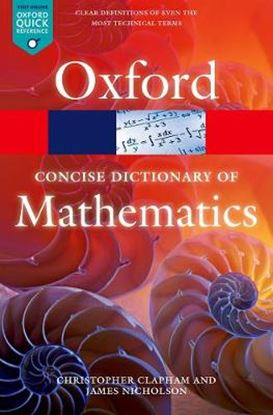 Εικόνα της THE CONCISE OXFORD DICTIONARY OF MATHEMATICS 5/E (OXFORD QUICK R