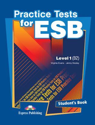 Εικόνα της PRACTICE TESTS 1 ESB LEVEL 1 B2 STUDENT'S BOOK REVISED