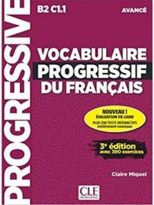Εικόνα της VOCABULAIRE PROGRESSIF DU FRANCAIS AVANCE AVEC 390 EXERCICES (+ APPLI + CD) 3RD ED
