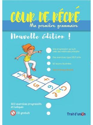 Εικόνα της COUR DE RECRE - MA PREMIERE GRAMMAIRE (+ CD) N/E