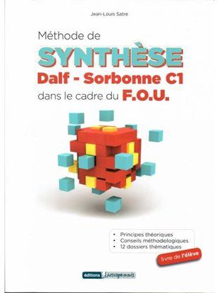 Εικόνα της METHODE DE SYNTHESE DALF-SORBONNE C1 DANS LE CADRE DU F.O.U.