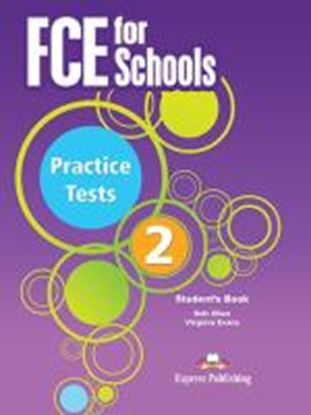 Εικόνα της FCE FOR SCHOOLS PRACTICE TESTS 2 STUDENT'S BOOK REVISED (INTERNA TIONAL)