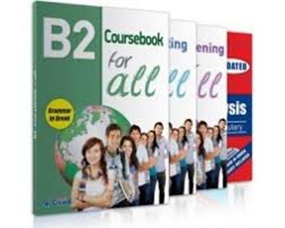 Εικόνα της B2 FOR ALL ΠΑΚΕΤΟ (SB + LISTENING + WRITING)