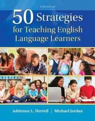 Εικόνα της 50 STRATEGIES FOR TEACHING ENGLISH LANGUAGE LEARNERS 5TH ED