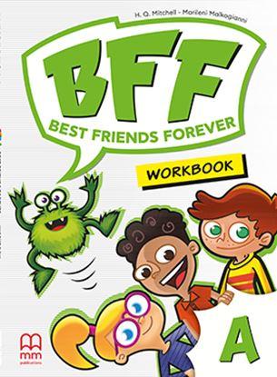 Εικόνα της BFF-BEST FRIENDS FOREVER A' Workbook