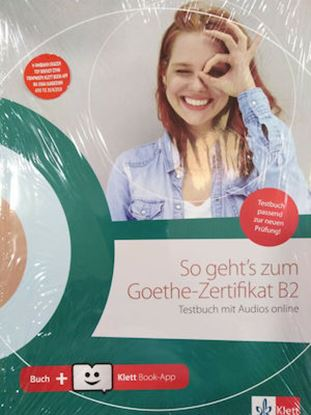 Εικόνα της SO GEHT'S ZUM GOETHE-ZERTIFIKAT B2 TESTBUCH (mit Audios online + Klett Book-App + Glossar)