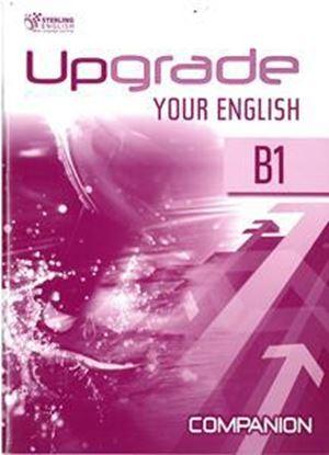 Εικόνα της UPGRADE YOUR ENGLISH B1 COMPANION