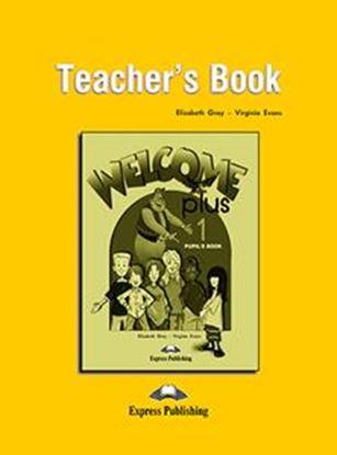 Εικόνα της WELCOME PLUS 1 TEACHER'S BOOK (+POSTERS)