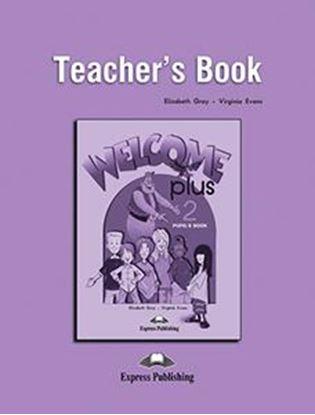 Εικόνα της WELCOME PLUS 2 TEACHER'S BOOK (+POSTERS)
