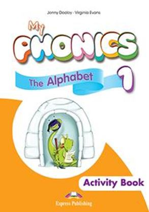 Εικόνα της MY PHONICS 1 THE ALPHABET WORKBOOK (INTERNATIONAL) (+CROSS-PLATFORM APPLICATION)