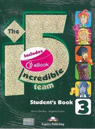 Εικόνα της INCREDIBLE 5 TEAM 3 STUDENT'S BOOK (+IEBOOK +GLOSSARY)