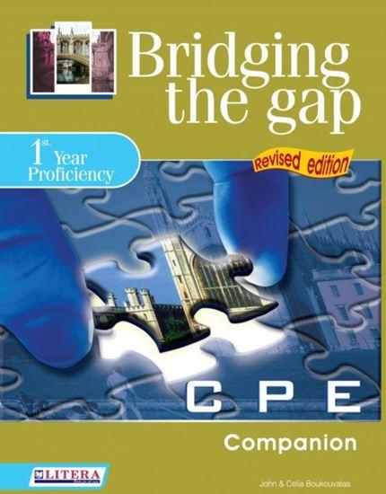 Εικόνα από BRIDGING THE GAP 1ST YEAR PROFICIENCY COMPANION