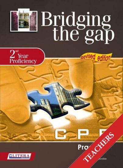 Εικόνα από BRIDGING THE GAP 2ND YEAR PROFICIENCY TCHR'S