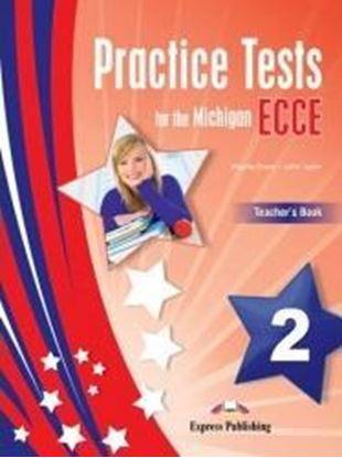 Εικόνα της PRACTICE TESTS FOR MICHIGAN ECCE 2 TEACHER'S BOOK (+DIGI-BOOK)