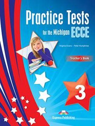 Εικόνα της PRACTICE TESTS FOR MICHIGAN ECCE 3 TEACHER'S BOOK (+DIGI-BOOK)