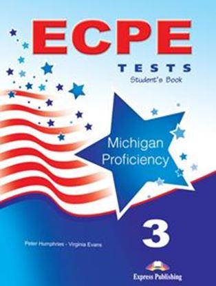 Εικόνα της ECPE 3 TESTS FOR THE MICHIGAN PROFICIENCY (+DIGI-BOOK)