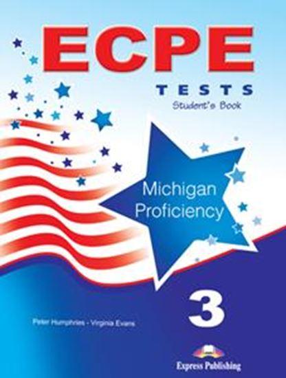 Εικόνα από ECPE 3 TESTS FOR THE MICHIGAN PROFICIENCY (+DIGI-BOOK)