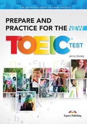 Εικόνα της PREPARE AND PRACTICE FOR THE NEW TOEIC TEST STUDENT'S BOOK