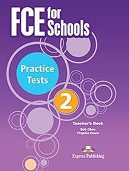 Εικόνα από FCE FOR SCHOOLS PRACTICE TESTS 2 TEACHER'S REVISED 2015 (WITH DIGI-BOOK APPLICATION)