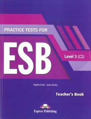 Εικόνα της PRACTICE TESTS FOR ESB 3 C2 TEACHER'S BOOK REVISED