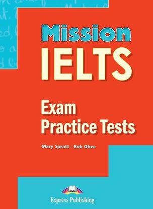 Εικόνα της MISSION IELTS 2 EXAM PRACTICE TESTS STUDENT'S BOOK (+DIGI-BOOK)