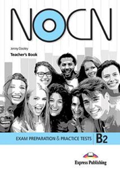 Εικόνα από NOCN B2 TEACHER'S BOOK (+DIGI-BOOK) ΒΙΒΛΙΟ ΚΑΘΗΓΗΤΗ