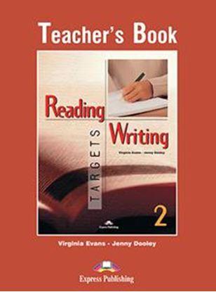 Εικόνα της READING & WRITING TARGETS 2 TEACHER'S BOOK