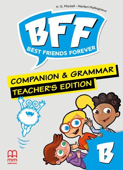 Εικόνα από BFF B - Companion & Grammar Book Teacher's Edition