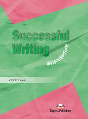 Εικόνα της SUCCESSFUL WRITING UPPERINTERMEDIATE GLOSSARY