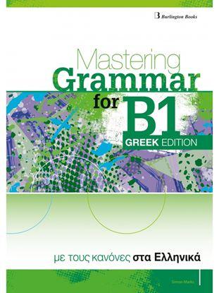 Εικόνα της MASTERING GRAMMAR FOR B1 STUBENT'S BOOK GREEK EDITION