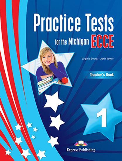 Εικόνα από PRACTICE TESTS FOR THE MICHIGAN ECCE 1 for the Revised 2021 Exam TEACHER'S BOOK WITH DIGIBOOK APP.