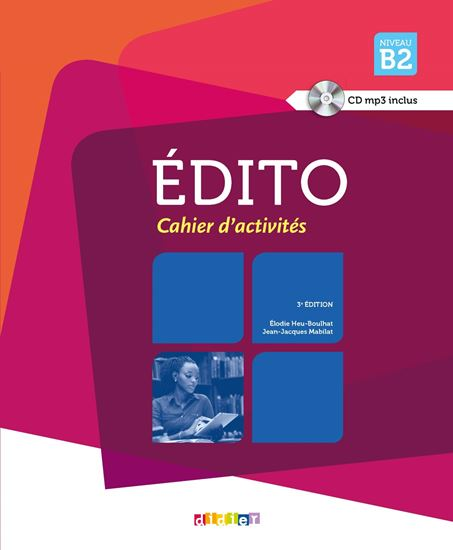 Εικόνα από EDITO B2 CAHIER (+ CD AUDIO MP3) 3RD ED