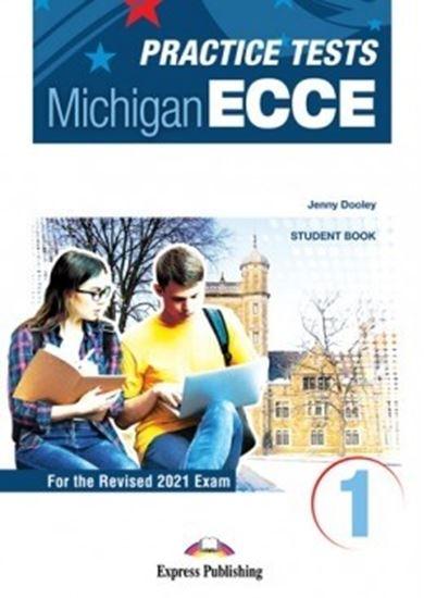 Εικόνα από PRACTICE TESTS FOR THE MICHIGAN ECCE 1 for the Revised 2021 Exam STUDENT'S BOOK WITH DIGIBOOK APP.