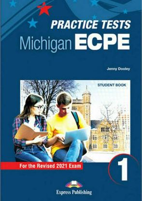 Εικόνα της NEW PRACTICE TESTS FOR THE MICHIGAN ECPE 1 SB (+ DIGIBOOKS APP) 2021 EXAM