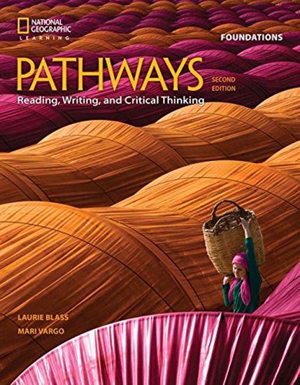 Εικόνα από PATHWAYS READING, WRITING & CRITICAL THINKING FOUNDATION SB 2ND ED