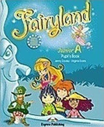 Εικόνα της Fairyland Junior A: Pupil's Book