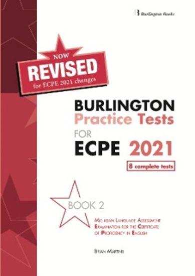 Εικόνα από REVISED BURLINGTON PRACTICE TESTS FOR ECPE 2021 BOOK 2 STUDENT'S BOOK