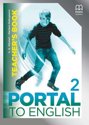 Εικόνα της PORTAL TO ENGLISH 2 Teacher's Book (V.2)