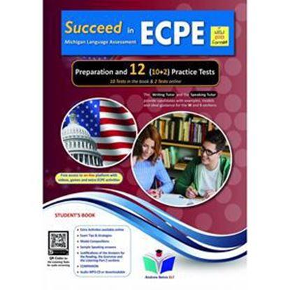 Εικόνα της SUCCEED IN ECPE PREPARATION & 12 PRACTICE TESTS STUDENT'S BOOK NEW 2021 FORMAT