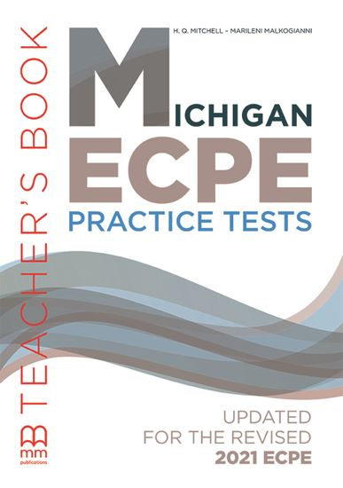 Εικόνα από MICHIGAN ECPE Practice Tests Teacher's Book (Updated for the revised 2021 ECPE)