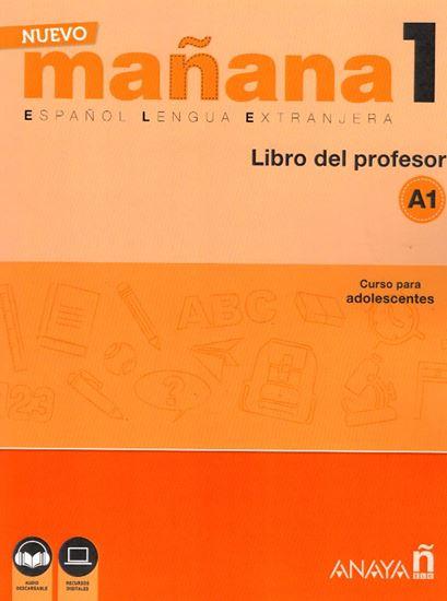 Εικόνα από Manana Nuevo 1 (A1) - Libro del Profesor