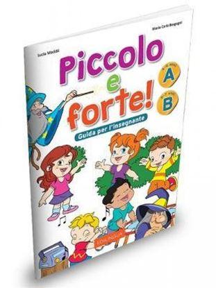 Εικόνα της PICCOLO E FORTE A+B GUIDA INSEGNANTE